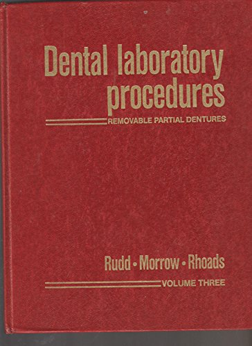 Dental Laboratory Procedures. Removable Partial Dentures, Volume 3