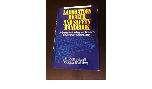 Amazon Laboratory Health And Safety Handbook A Guide For The