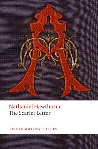 the scarlet letter oxford worlds classics by hawthorne nathaniel brian harding