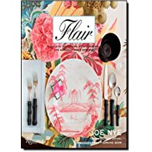 Flair: Exquisite Invitations, Lush Flowers, and Gorgeous Table Settings
