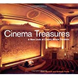 Cinema Treasures: A New Look at Classic Movie Theaters