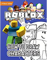 ROBLOX: How to Draw Characters: Unofficial Drawing Book Age 8-12 Year Old Kids Boys Girls Teens Adults Step by Step Complete Guide Learn Color Sketch Cute Piggy Art Adopt Me Pets Fun Easy Learning Activity Tracing Doodle Beginners Best Gift Ideas 2021