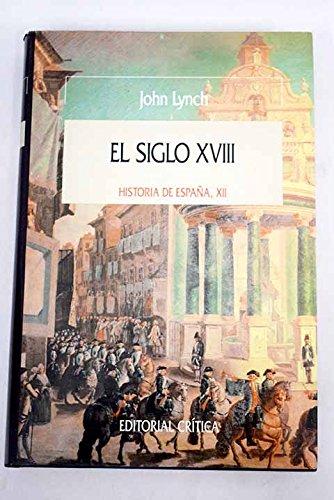 Siglo XVIII, el. historia de España, XII: Amazon.es: Lynch, John: Libros
