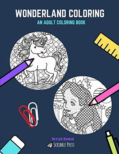 WONDERLAND COLORING BOOK: Fairytales & Alice In Wonderland - 2 Coloring Books in 1 -