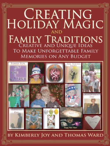 Creating Holiday Magic and Family Traditions - Creative