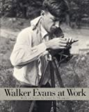 Walker Evans at Work, Evans, Walker, 006430230X