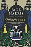 Gillespie and I, Jane Harris, 0062103202