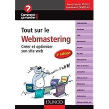 TOUT SUR LE WEBMASTERING 3E ÉD.