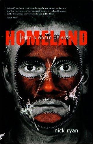Epub ebook téléchargements gratuits Homeland: Into a World of Hate PDF ePub iBook by Nick Ryan