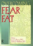 img - for Overcoming Fear of Fat (Women & Therapy Series: No. 3) book / textbook / text book