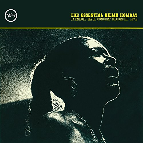 The Essential Billie Holiday: ...