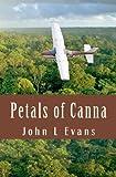 Petals of Canna, John Evans, 1439253897
