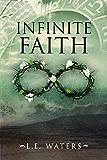 Infinite Faith (Infinite Series Book 4)