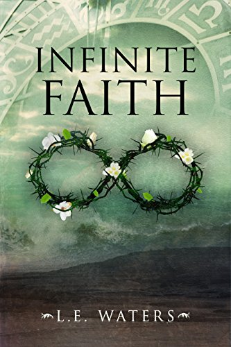 a840fecce51 Amazon.com  Infinite Faith (Infinite Series Book 4) eBook  L.E. ...