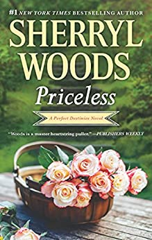 Priceless (Perfect Destinies) by [Woods, Sherryl]