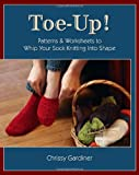 Toe-up!, Chrissy Gardiner, 0981966802