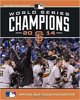 Book 2014 World Series Champions: San Francisco Giants Collectors edition by Major League Baseball (2014)