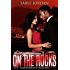 On The Rocks: A Kizzie Baldwin Erotic Thriller Book 4