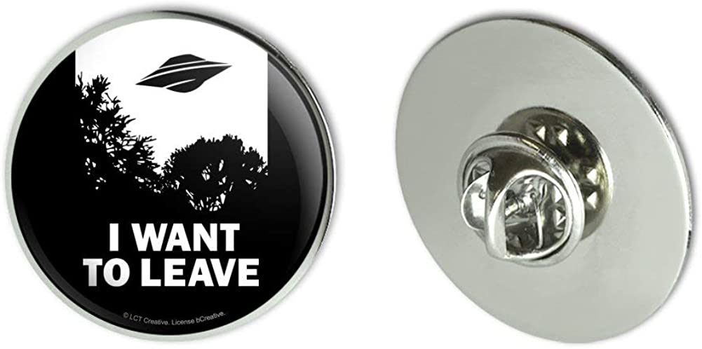 """GRAPHICS & MORE I Want to Leave UFO Believe Funny Humor Metal 1.1"""" Tie Tack Hat Lapel Pin Pinback"""