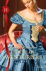 Epouse ou aventurière (Les Historiques t. 503)