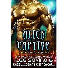Alien Captive: A sci fi warrior romance (Tsenturion Masters)