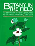 Botany in the Field, Jane Scott, 0130803006