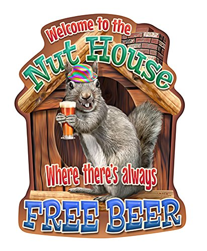 To The Nuthouse Free Beer Squirrel Novelty Sign | Indoor/Outdoor | Funny Home Décor for Garages, Living Rooms, Bedroom, Offices personalized gift Wall Plaque Decoration (Welcome Nuthouse)