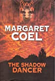 The Shadow Dancer, Margaret Coel, 1585472840