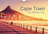 Cape Town - The Mother City 2016: Explore the beauty of South Africa's Mother City (Calvendo Places)