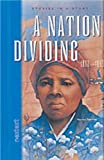 A Nation Dividing 1800-1860, Harriet Tubman, 0618142223
