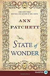 State of Wonder LP: A Novel by Patchett, Ann (2011) Paperback