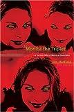 Monica the Triplet, Jim Hatfield, 059529815X