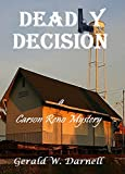 Deadly Decision: Carson Reno Mystery Series - Book 15