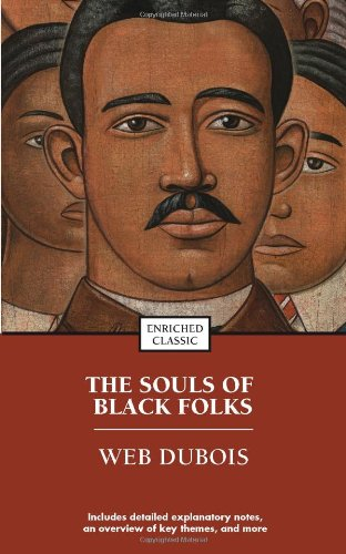 The Souls of Black Folk (Enriched Classics)