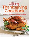 Fine Cooking Thanksgiving Cookbook: Recipes for Turkey and all the Trimmings
