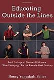 Educating Outside the Lines, Nancy Yanoshak, 1433109468