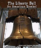 The Liberty Bell, Alison Eldridge and Stephen Eldridge, 1464400482
