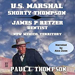 U.S. Marshal Shorty Thompson Audiobook