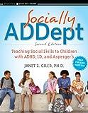 Socially ADDept, Janet Z. Giler, 047059683X