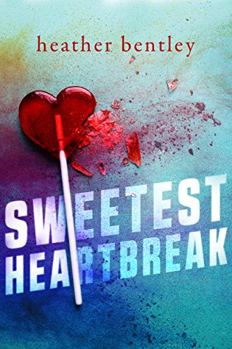 Sweetest Heartbreak (Sweetness Book 1) (A Broken Bone Heals Through The Process Of)