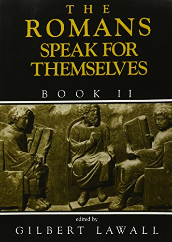 The Romans Speak for Themselves, Book 2