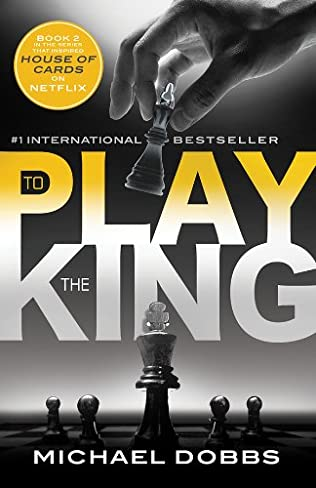 book cover of To Play the King