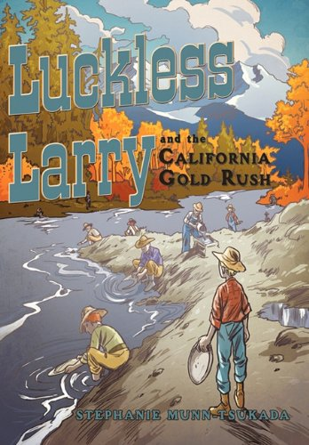 Luckless Larry and the California Gold Rush pdf