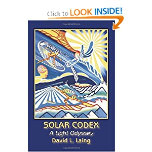 Solar Codex: A Light Odyssey David L. Laing