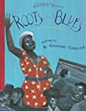 Roots and Blues, Arnold Adoff, 0547235542