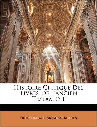 Lire en ligne Histoire Critique Des Livres de L'Ancien Testament pdf epub