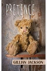 Pretence by Gillian Jackson (2013-08-09) Paperback