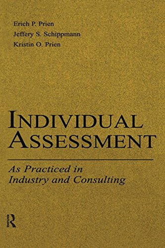 Individual Assessment: As Practiced In Industry And Consulting (Applied Psychology Series)