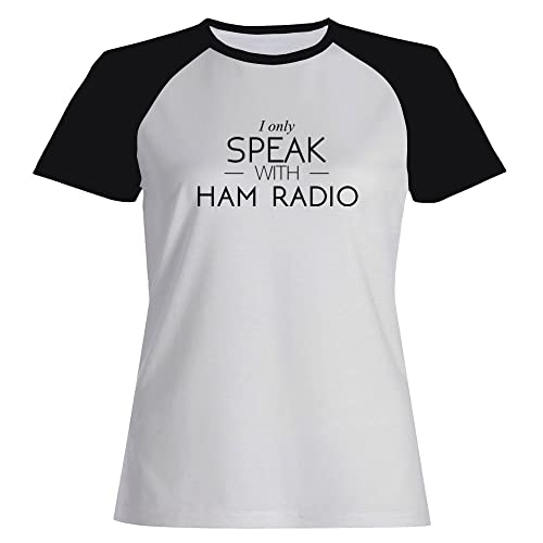 Idakoos I only speak with Ham Radio - Hobby - Maglietta Raglan Donna