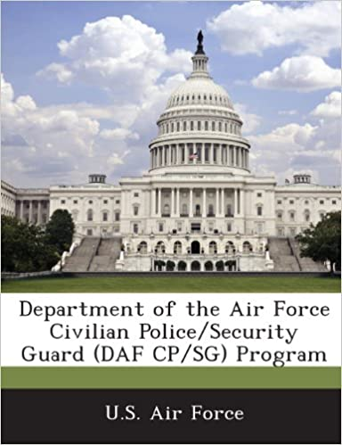 Como Descargar Torrent Department Of The Air Force Civilian Police/security Guard (daf Cp/sg) Program Documento PDF
